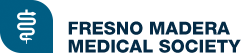 Fresno Madera Medical Society / Advocates for Health